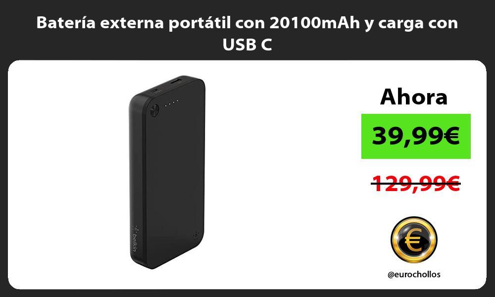 Batería externa portátil con 20100mAh y carga con USB C