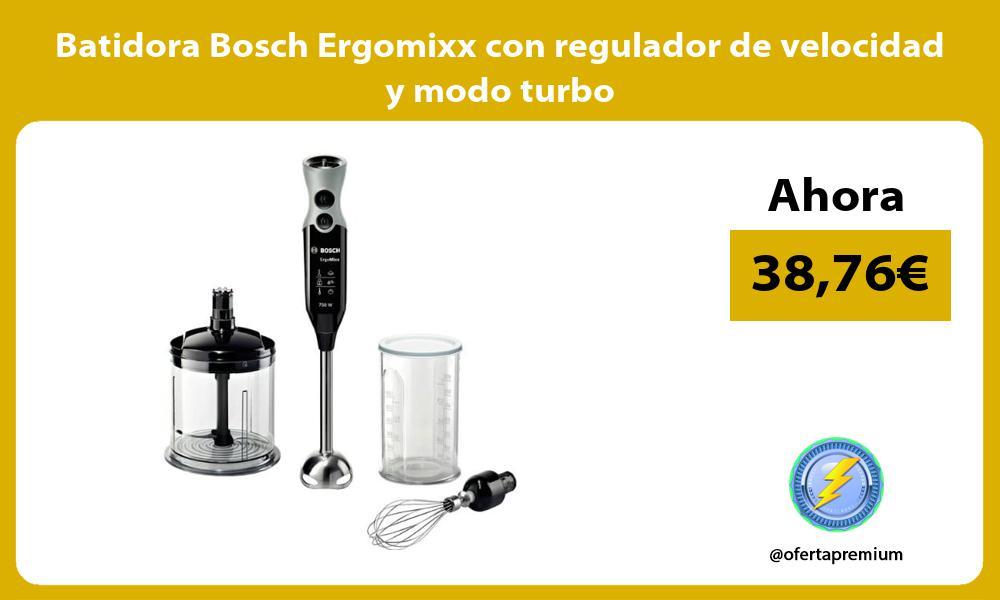 Batidora Bosch Ergomixx con regulador de velocidad y modo turbo