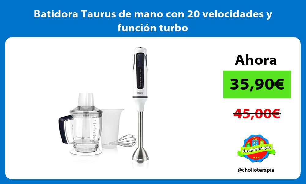 Batidora Taurus de mano con 20 velocidades y función turbo
