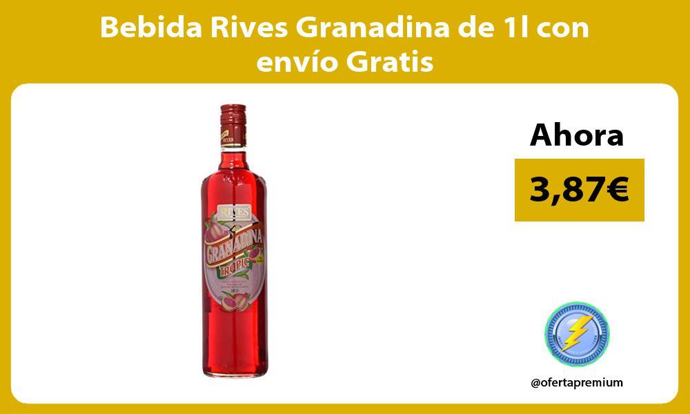 Bebida Rives Granadina de 1l con envío Gratis