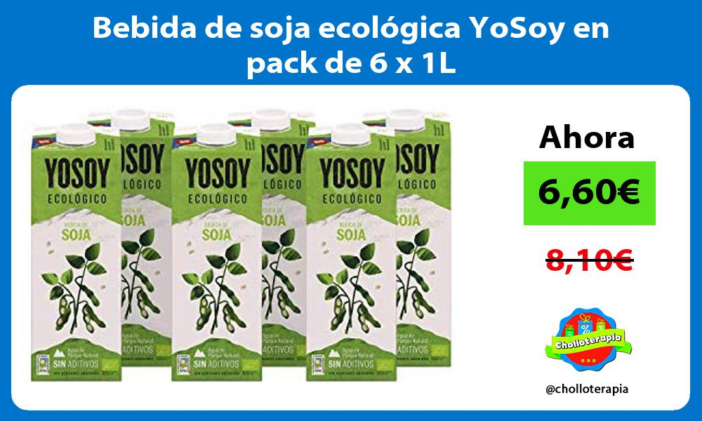 Bebida de soja ecológica YoSoy en pack de 6 x 1L