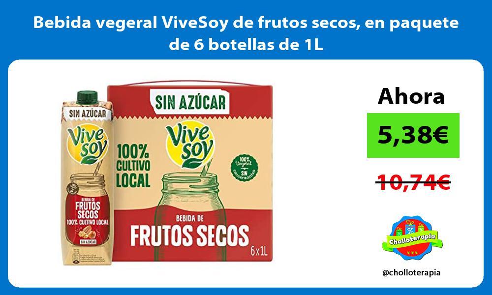 Bebida vegeral ViveSoy de frutos secos en paquete de 6 botellas de 1L