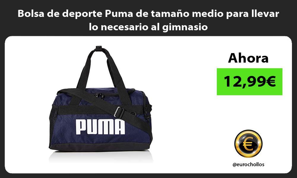 Bolsa de deporte Puma de tamaño medio para llevar lo necesario al gimnasio