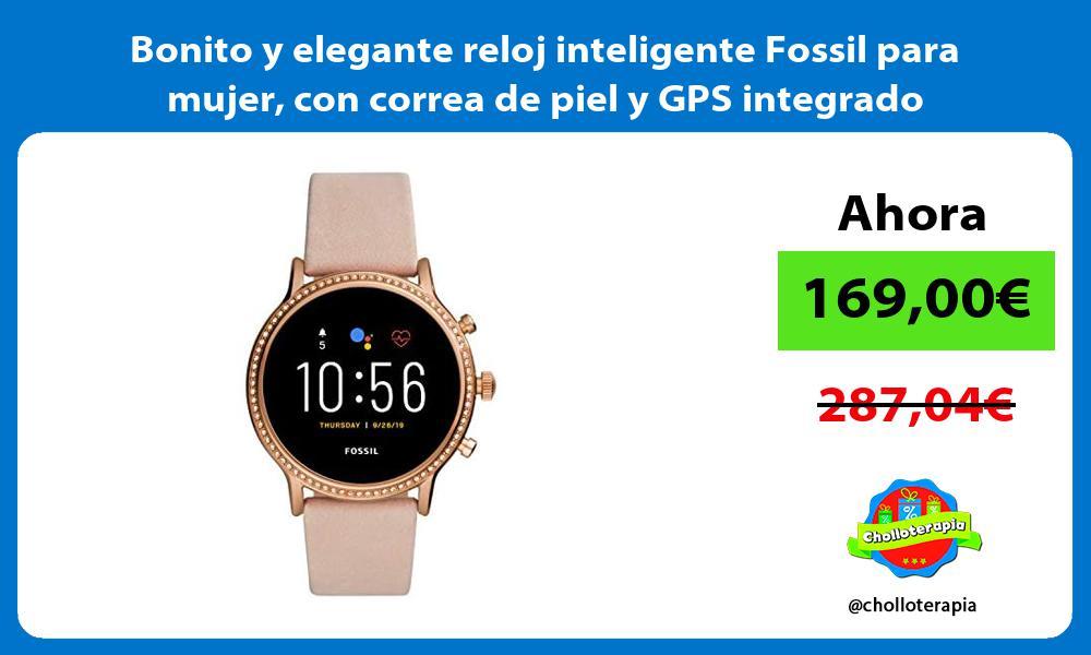 Bonito y elegante reloj inteligente Fossil para mujer con correa de piel y GPS integrado