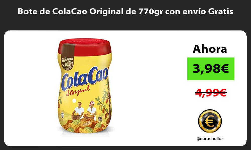 Bote de ColaCao Original de 770gr con envío Gratis