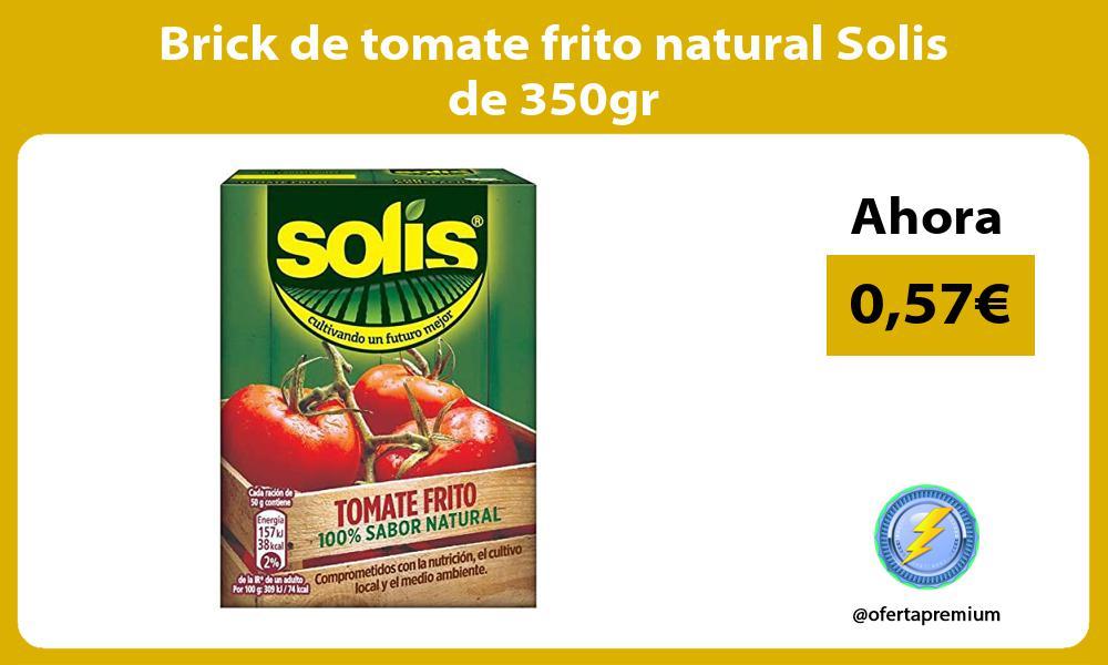 Brick de tomate frito natural Solis de 350gr