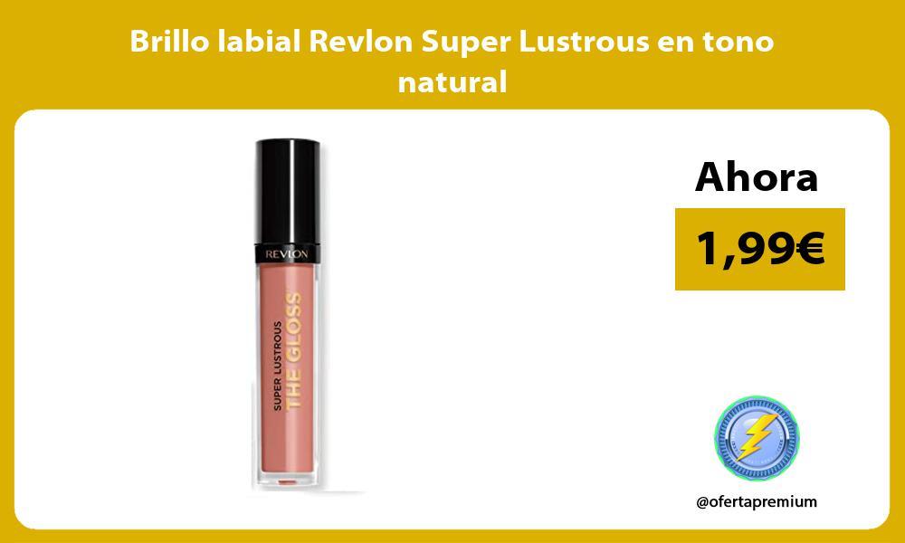 Brillo labial Revlon Super Lustrous en tono natural