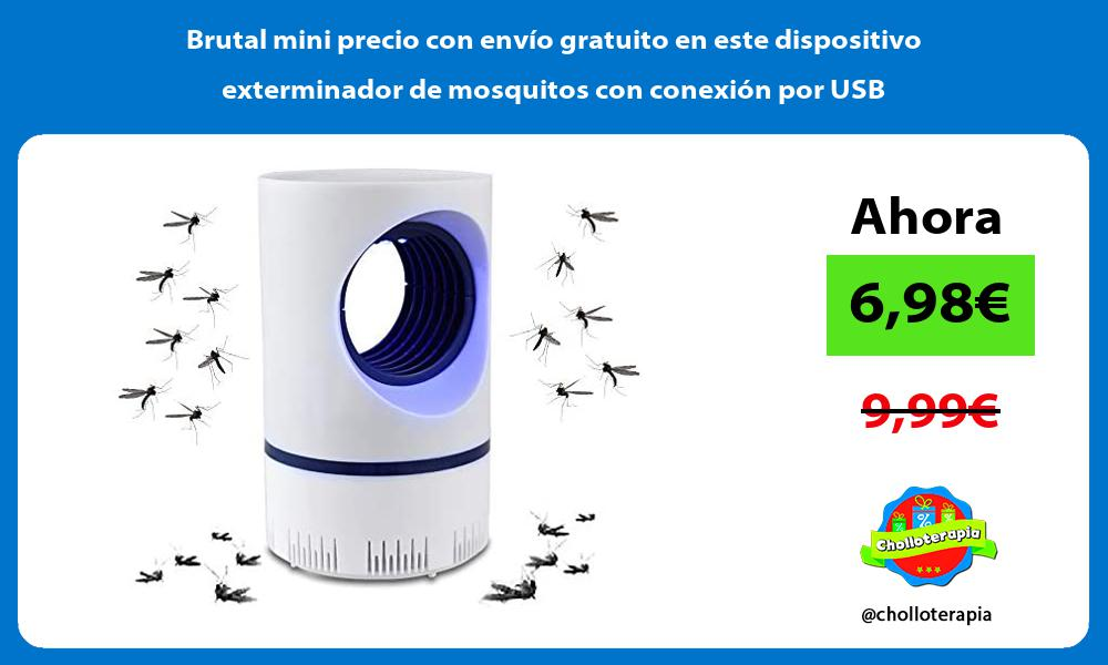 Brutal mini precio con envío gratuito en este dispositivo exterminador de mosquitos con conexión por USB