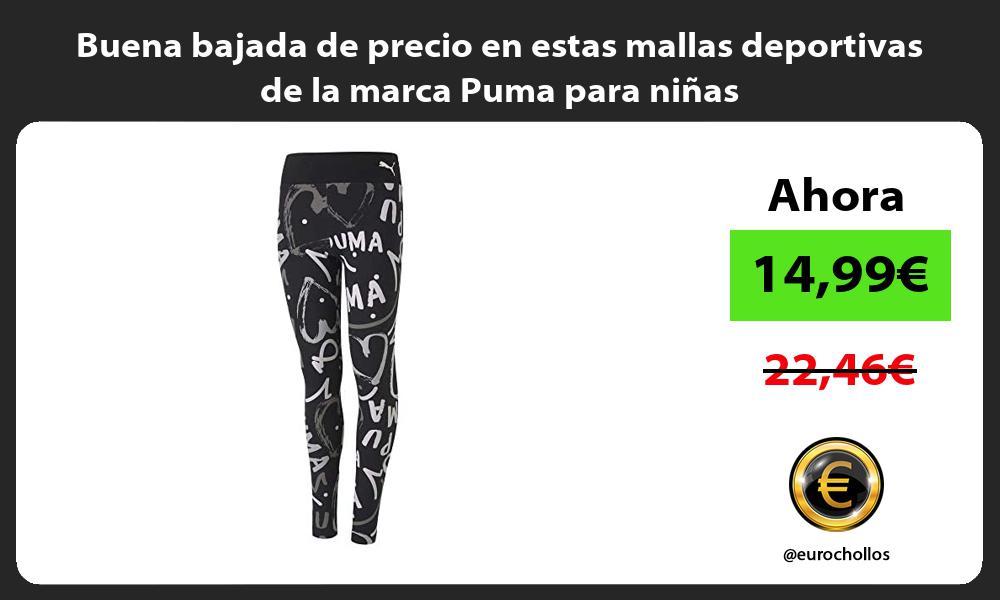 Buena bajada de precio en estas mallas deportivas de la marca Puma para niñas
