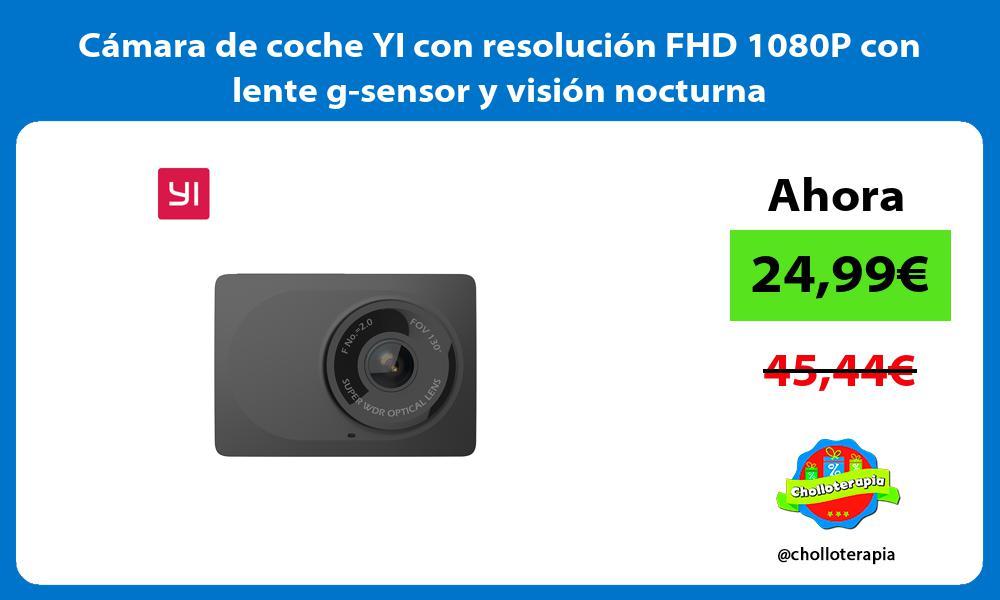 Cámara de coche YI con resolución FHD 1080P con lente g sensor y visión nocturna