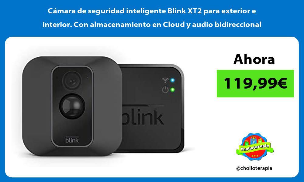 Cámara de seguridad inteligente Blink XT2 para exterior e interior Con almacenamiento en Cloud y audio bidireccional
