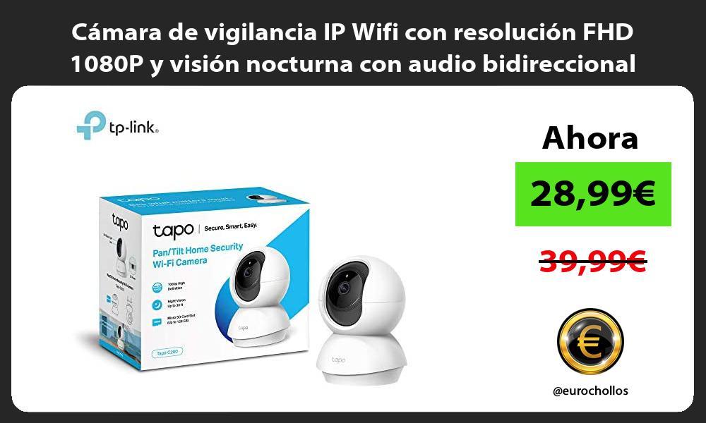 Cámara de vigilancia IP Wifi con resolución FHD 1080P y visión nocturna con audio bidireccional