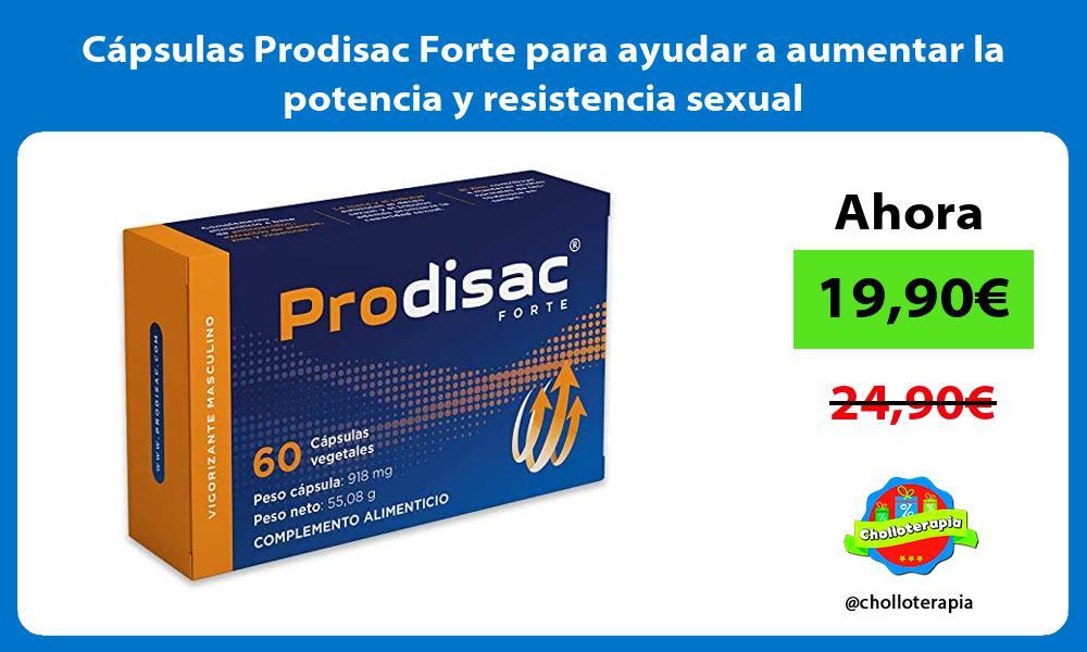 Cápsulas Prodisac Forte para ayudar a aumentar la potencia y resistencia sexual