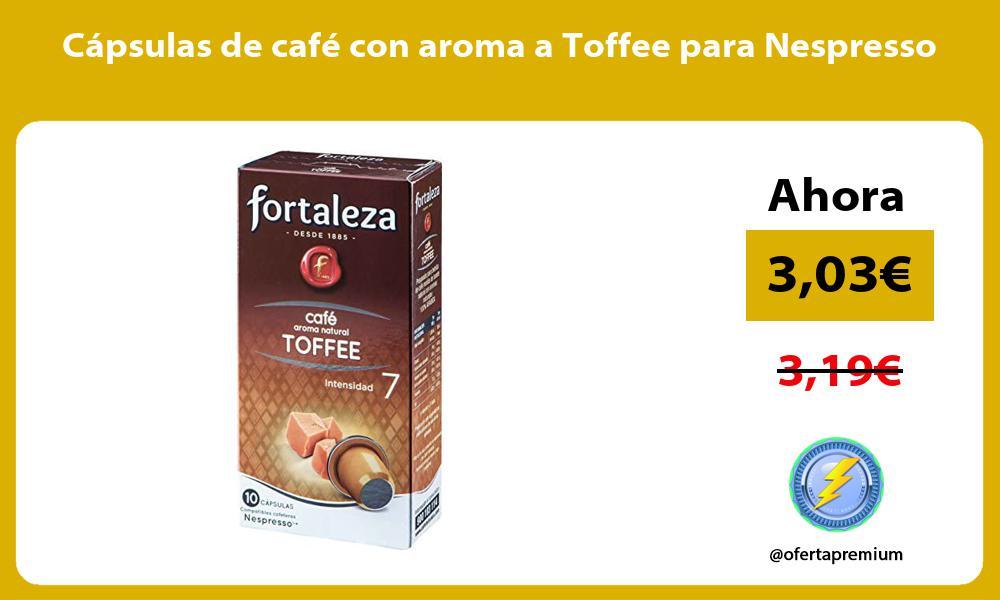Cápsulas de café con aroma a Toffee para Nespresso