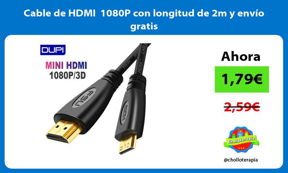 Cable de HDMI 1080P con longitud de 2m y envío gratis