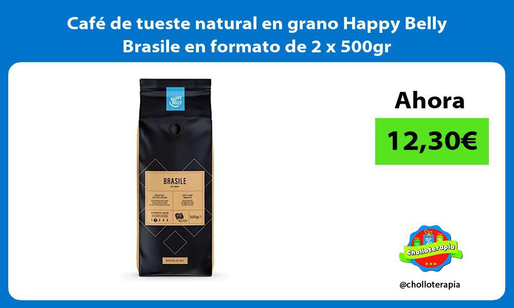 Café de tueste natural en grano Happy Belly Brasile en formato de 2 x 500gr