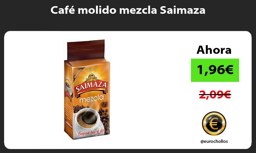 Café molido mezcla Saimaza