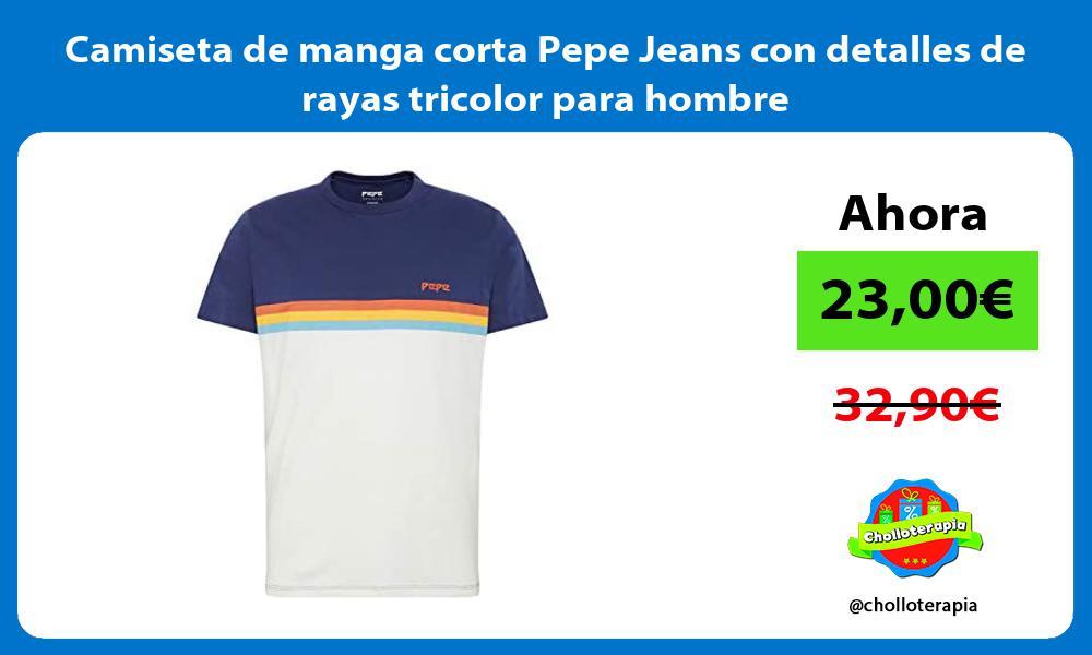 Camiseta de manga corta Pepe Jeans con detalles de rayas tricolor para hombre
