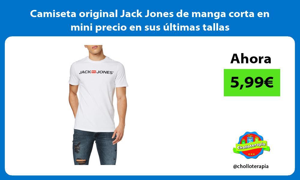 Camiseta original Jack Jones de manga corta en mini precio en sus últimas tallas