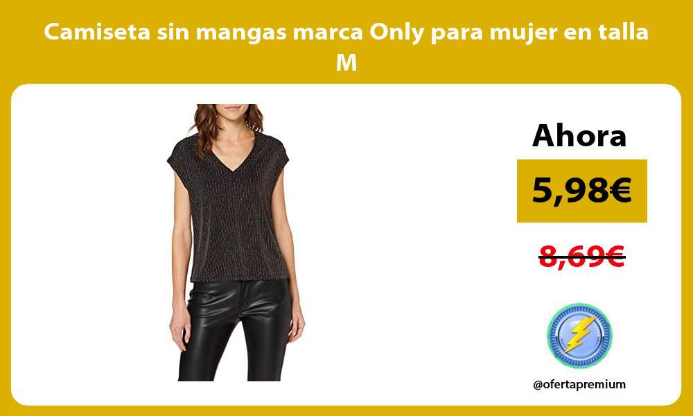 Camiseta sin mangas marca Only para mujer en talla M