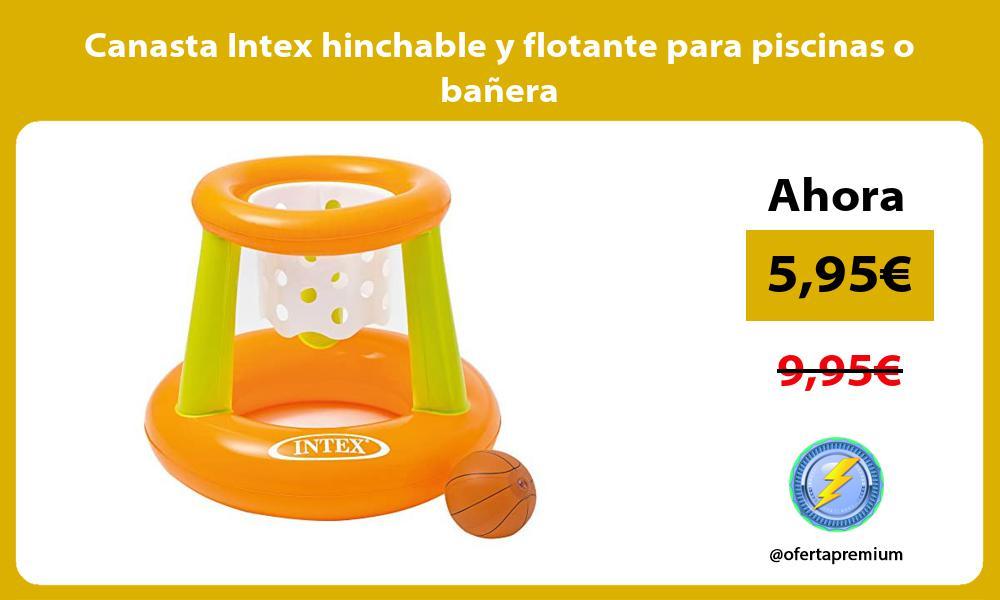 Canasta Intex hinchable y flotante para piscinas o bañera