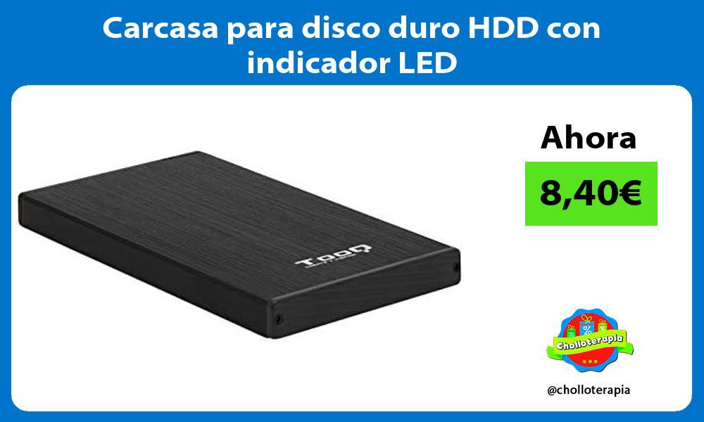 Carcasa para disco duro HDD con indicador LED