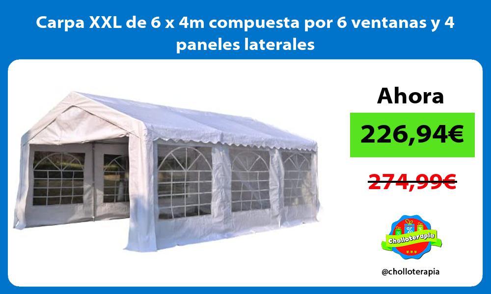 Carpa XXL de 6 x 4m compuesta por 6 ventanas y 4 paneles laterales