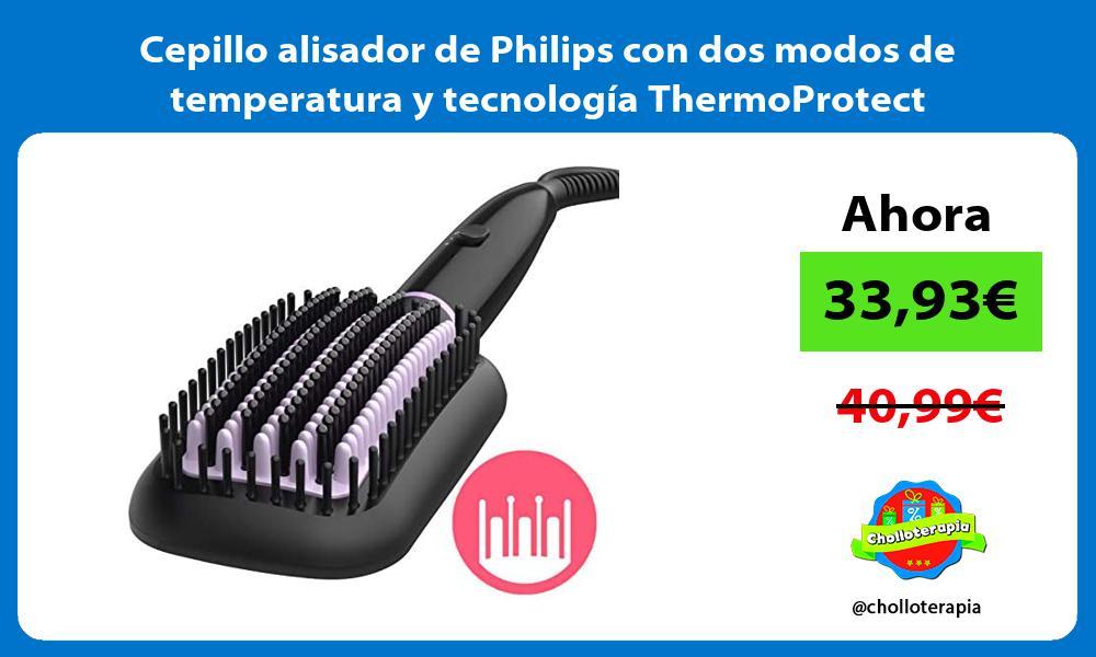 Cepillo alisador de Philips con dos modos de temperatura y tecnología ThermoProtect