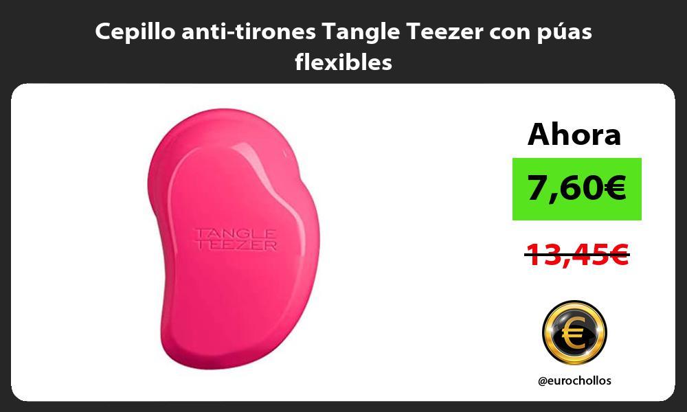 Cepillo anti tirones Tangle Teezer con púas flexibles