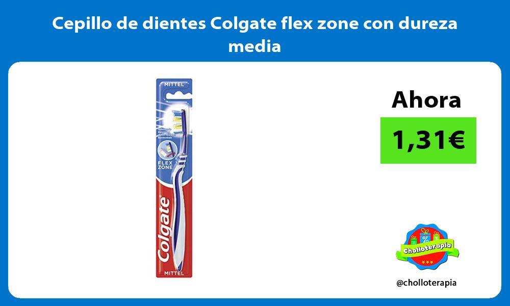 Cepillo de dientes Colgate flex zone con dureza media