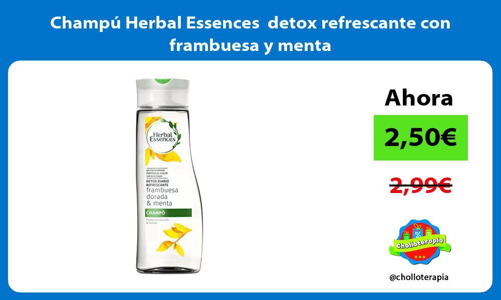 Champú Herbal Essences detox refrescante con frambuesa y menta