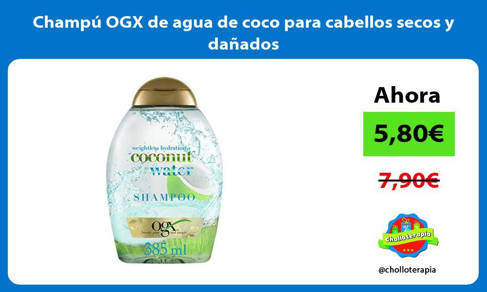Champú OGX de agua de coco para cabellos secos y dañados
