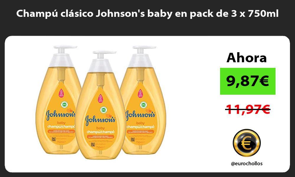 Champú clásico Johnsons baby en pack de 3 x 750ml
