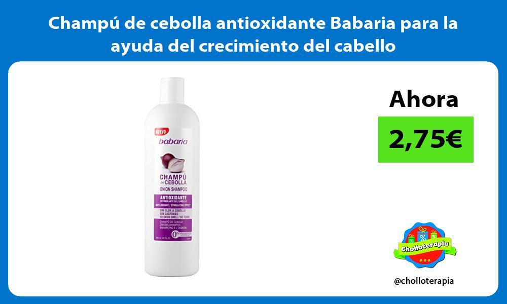 Champú de cebolla antioxidante Babaria para la ayuda del crecimiento del cabello