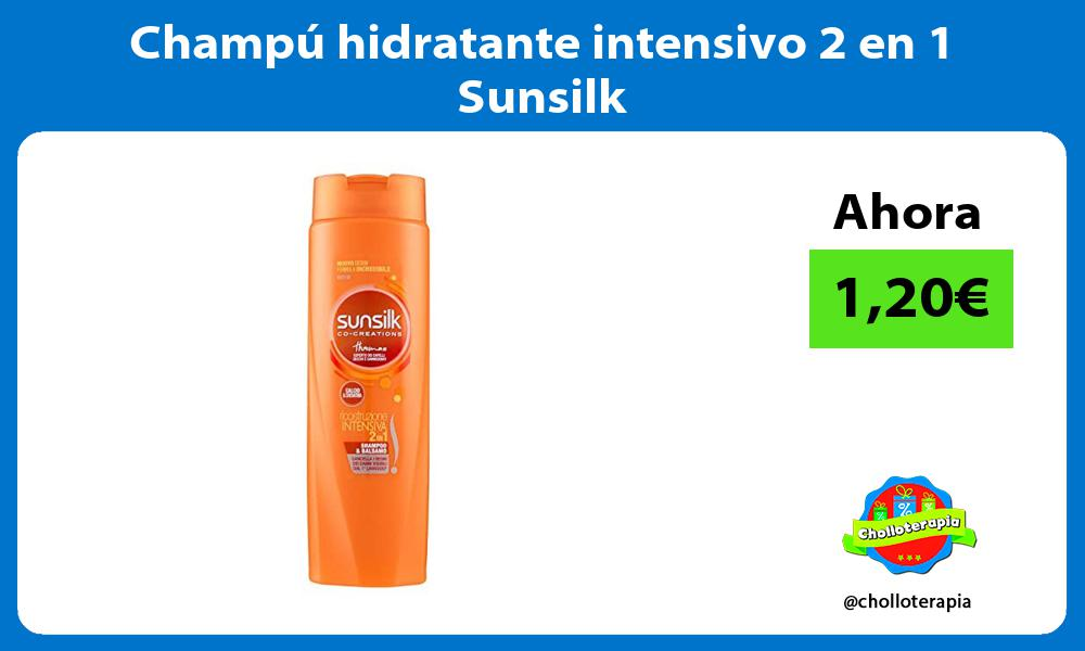 Champú hidratante intensivo 2 en 1 Sunsilk