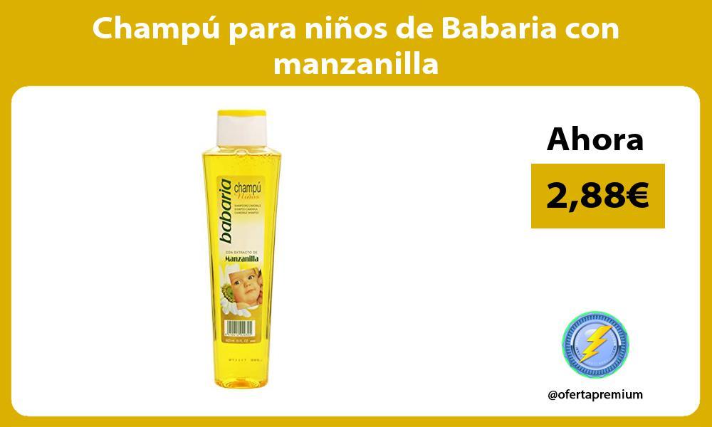 Champú para niños de Babaria con manzanilla