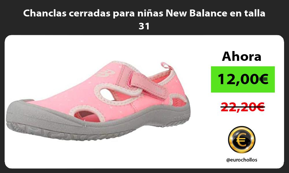 Chanclas cerradas para niñas New Balance en talla 31