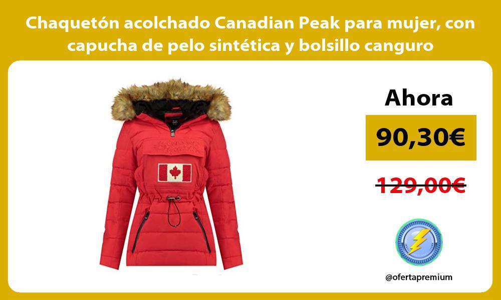 Chaquetón acolchado Canadian Peak para mujer con capucha de pelo sintética y bolsillo canguro