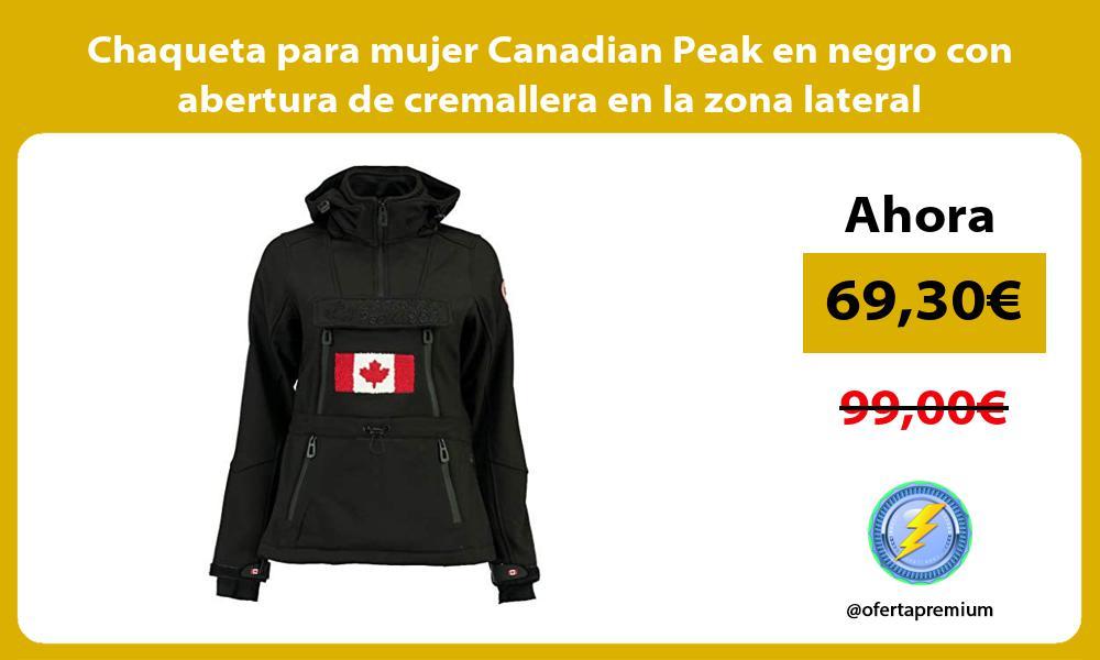 Chaqueta para mujer Canadian Peak en negro con abertura de cremallera en la zona lateral