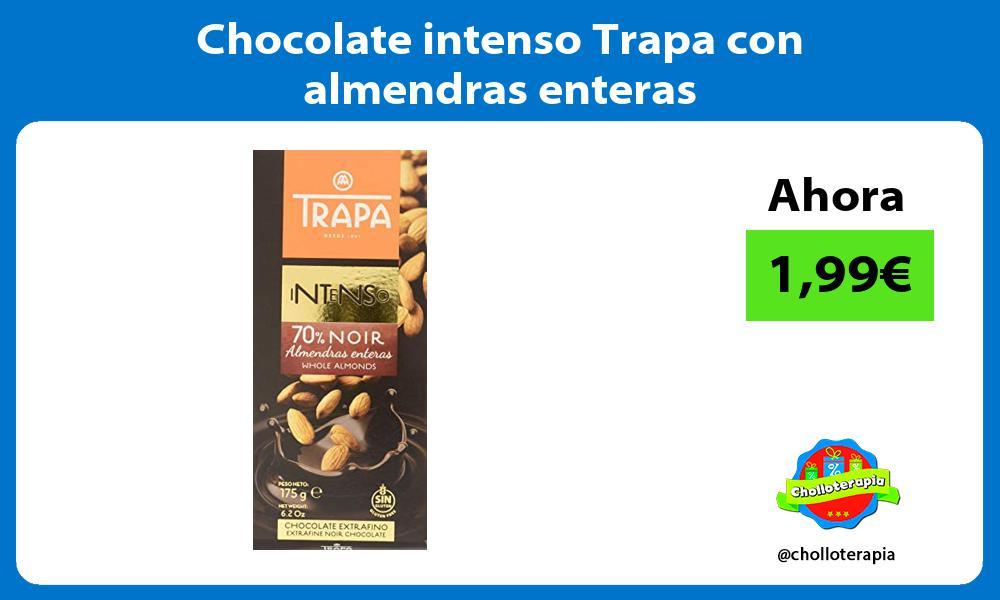 Chocolate intenso Trapa con almendras enteras