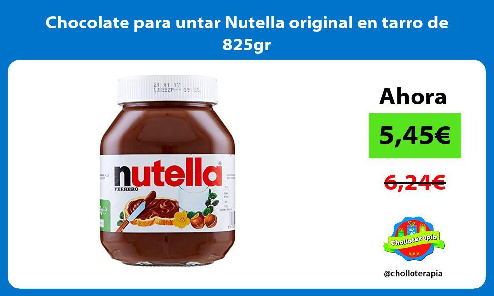 Chocolate para untar Nutella original en tarro de 825gr