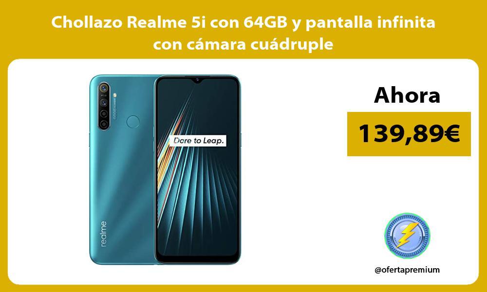 Chollazo Realme 5i con 64GB y pantalla infinita con cámara cuádruple