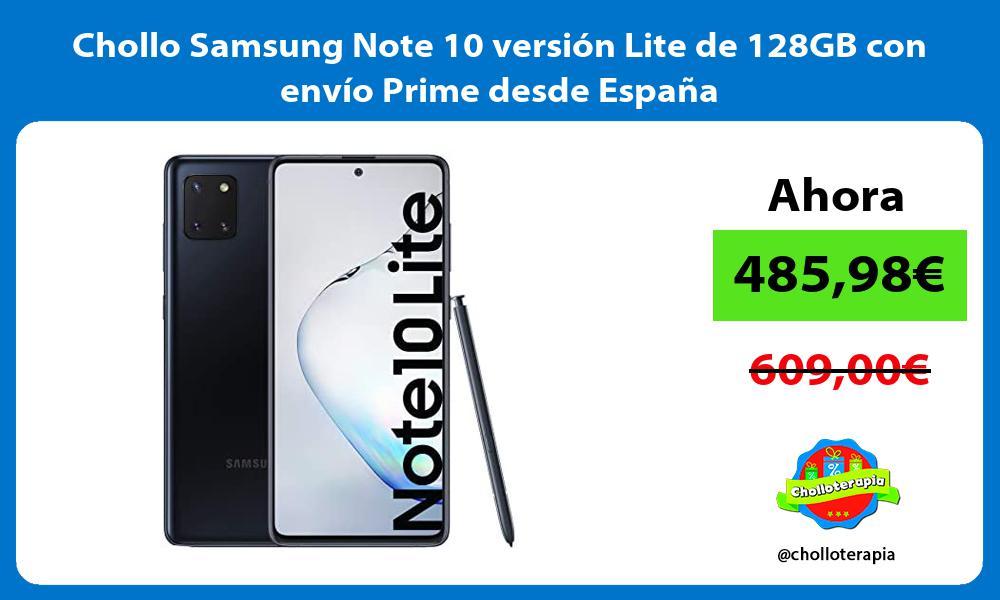 Chollo Samsung Note 10 versión Lite de 128GB con envío Prime desde España