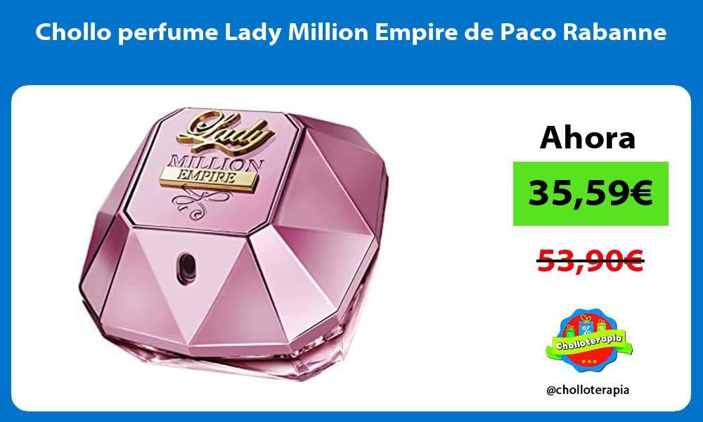 Chollo perfume Lady Million Empire de Paco Rabanne
