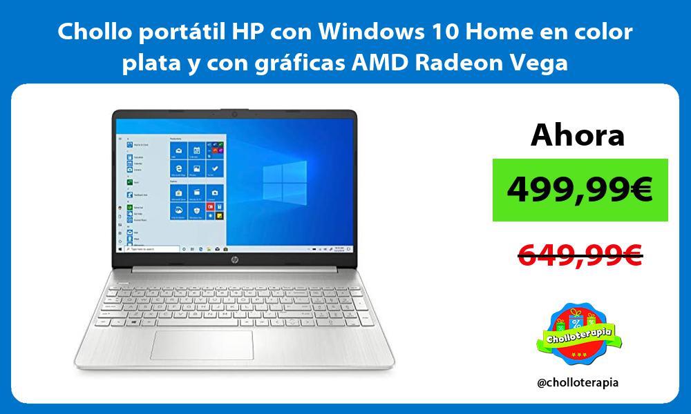 Chollo portátil HP con Windows 10 Home en color plata y con gráficas AMD Radeon Vega