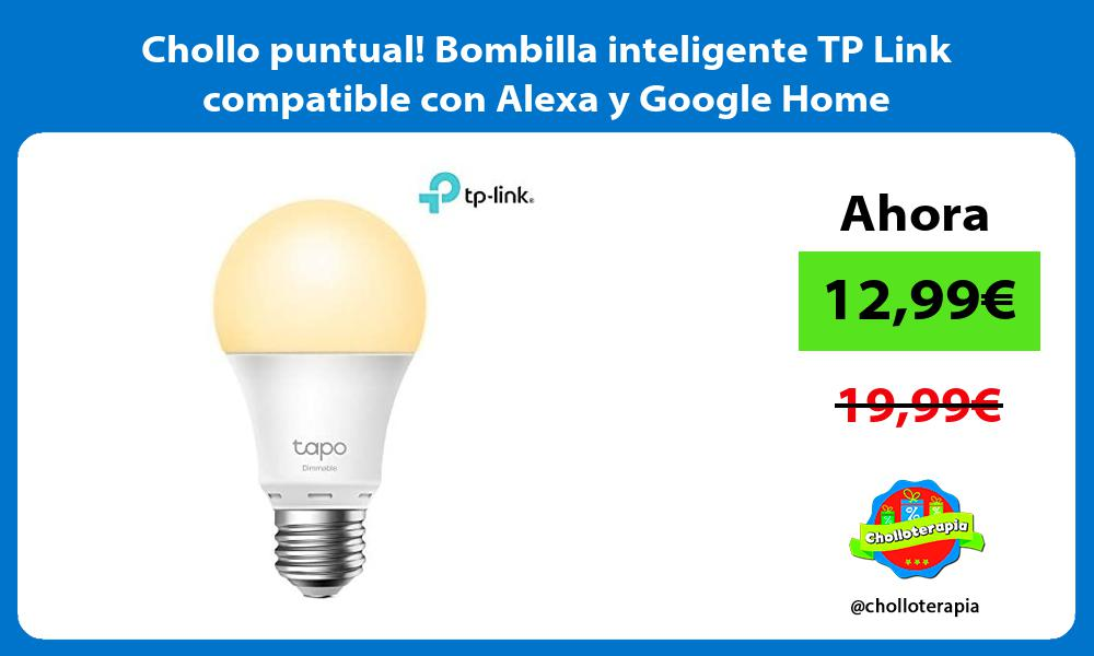 Chollo puntual Bombilla inteligente TP Link compatible con Alexa y Google Home
