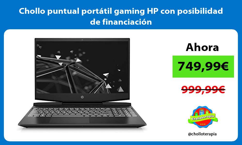Chollo puntual portátil gaming HP con posibilidad de financiación
