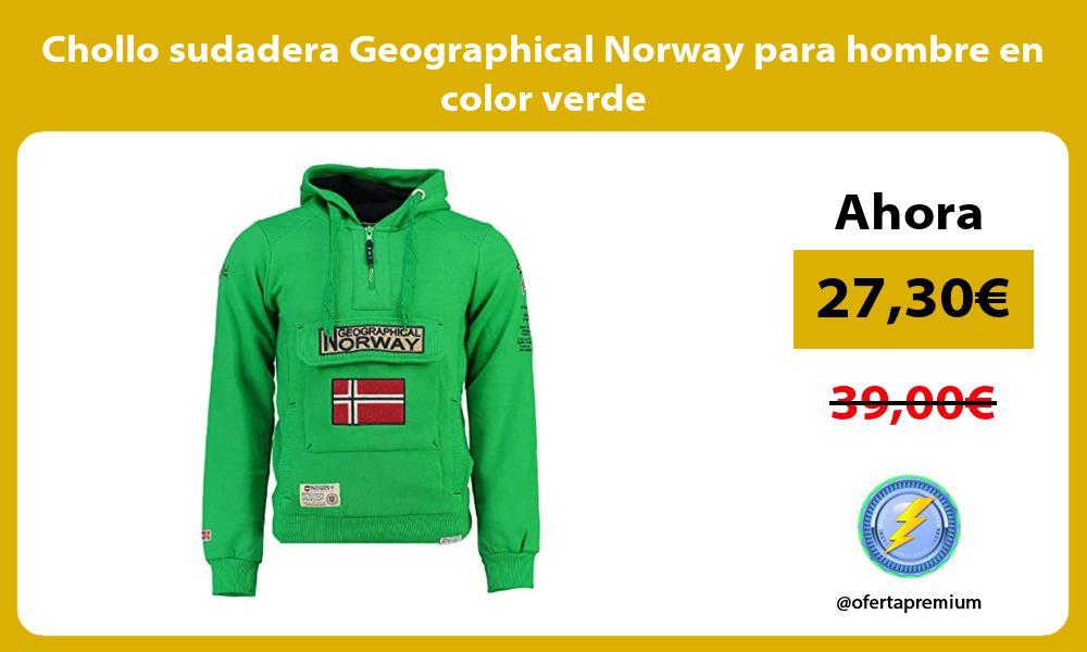 Chollo sudadera Geographical Norway para hombre en color verde