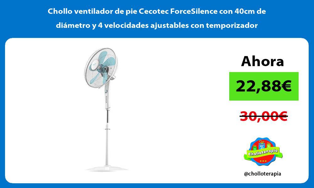 Chollo ventilador de pie Cecotec ForceSilence con 40cm de diámetro y 4 velocidades ajustables con temporizador