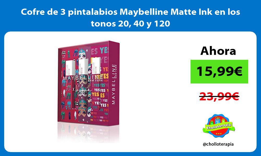 Cofre de 3 pintalabios Maybelline Matte Ink en los tonos 20 40 y 120